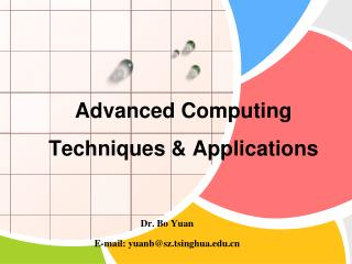 Advanced Computing Techniques & Applications