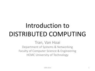 Introduction to  DISTRIBUTED  COMPUTING
