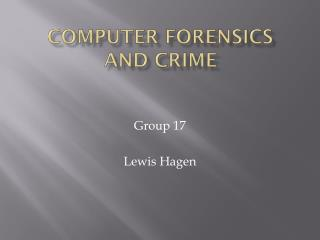 Computer Forensics and Crime