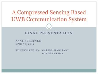 A Compressed Sensing Based UWB Communication System