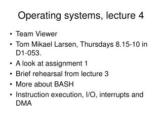 Operating systems, lecture 4