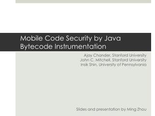 Mobile Code Security by Java Bytecode Instrumentation