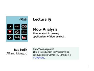 Lecture  19 Flow Analysis flow analysis in prolog;  applications  of flow analysis