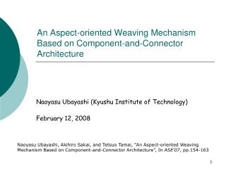 An Aspect-oriented Weaving Mechanism Based on Component-and-Connector Architecture