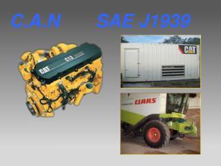 C.A.N       SAE J1939