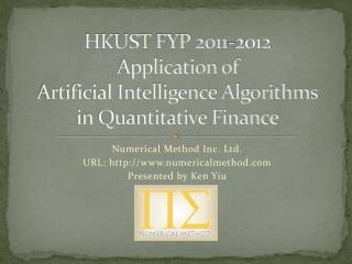 HKUST FYP 2011-2012 Application of Artificial Intelligence Algorithms in Quantitative Finance