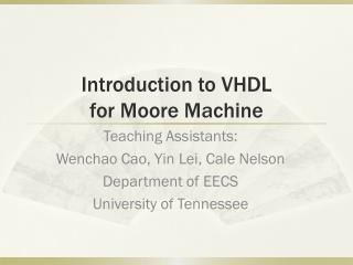 Introduction to VHDL  for Moore Machine