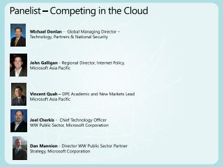 Panelist – Competing in the Cloud