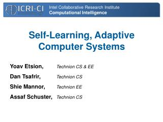 Self-Learning, Adaptive  Computer Systems