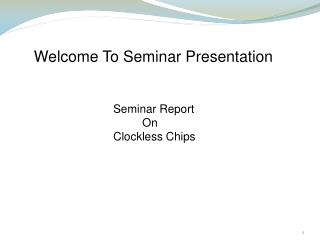 Welcome To Seminar Presentation