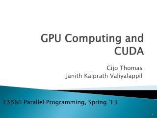 GPU Computing and CUDA