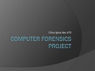 Computer forensics project