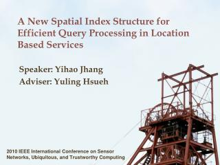 A New Spatial Index Structure for Efficient Query Processing in Location Based Services
