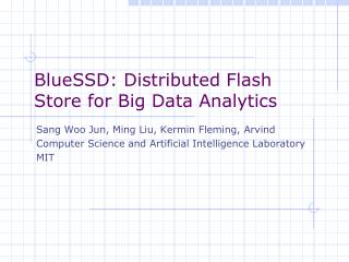 BlueSSD: Distributed Flash Store for Big Data  Analytics