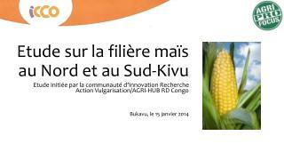 Etude sur la filière maïs au Nord et au Sud-Kivu