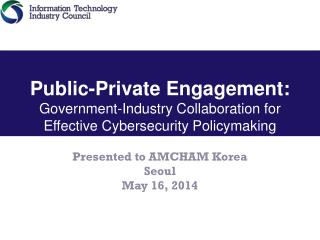 Presented to AMCHAM Korea Seoul May 16, 2014