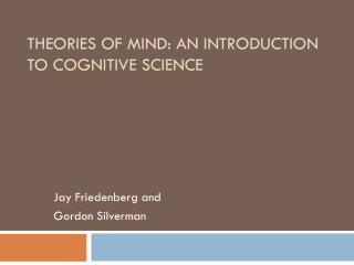 Theories of Mind: An Introduction to Cognitive Science