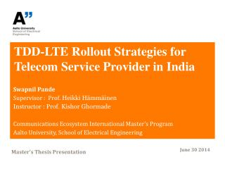 TDD-LTE Rollout Strategies for Telecom Service Provider in India