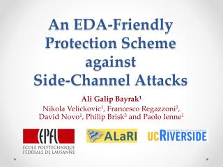 An EDA-Friendly  Protection  Scheme against  Side -Channel Attacks