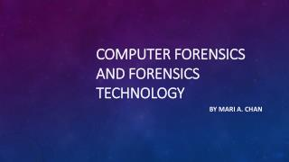 Computer Forensics and Forensics Technology