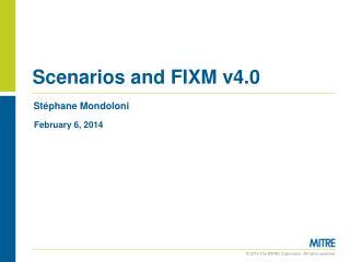 Scenarios and FIXM v4.0