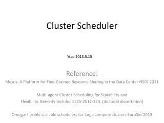 Cluster Scheduler