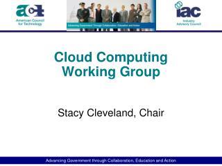 Cloud  Computing Working Group