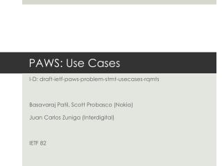PAWS: Use Cases