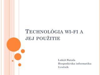 Technológia  wi-fi  a jej použitie