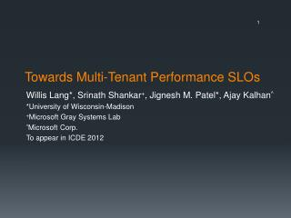 Towards Multi-Tenant Performance SLOs