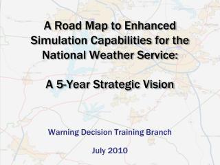 Warning Decision Training Branch July 2010