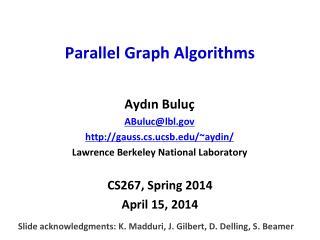 Parallel Graph Algorithms