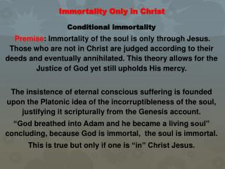 Immortality Only in Christ