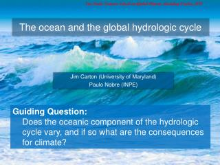 The ocean and the global hydrologic cycle