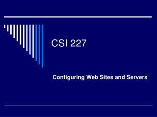 CSI 227
