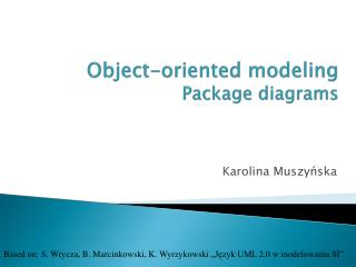 Object-oriented modeling Package diagrams