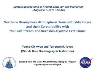 Young-Oh Kwon and Terrence M. Joyce (Woods Hole Oceanographic Institution)