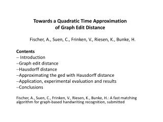 Towards  a  Quadratic  Time Approximation  of  Graph Edit  Distance