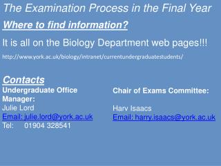 The Examination  P rocess in the Final Year