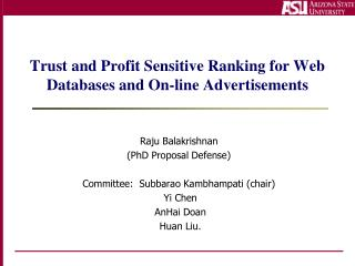 Trust and Profit Sensitive Ranking for Web Databases and On-line Advertisements