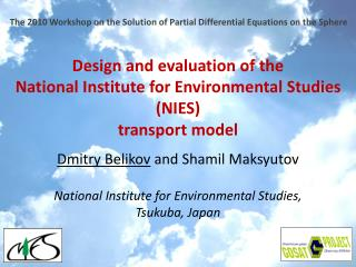 Design and evaluation of  the National Institute for Environmental Studies (NIES)  transport model