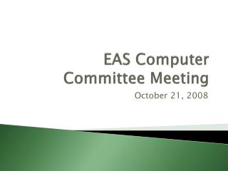 EAS Computer Committee Meeting
