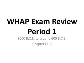WHAP Exam  Review Period 1