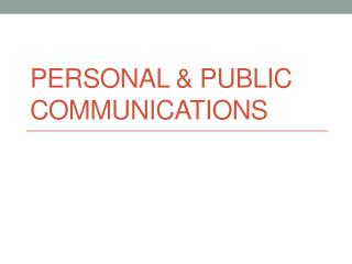 Personal & Public Communications