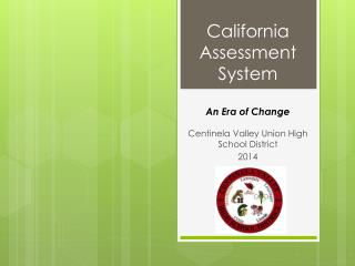 California Assessment System