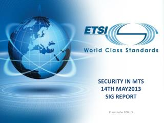 Security in MTS 14th  May2013 SIG Report