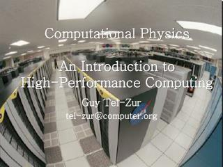Computational Physics An  Introduction to  High-Performance Computing