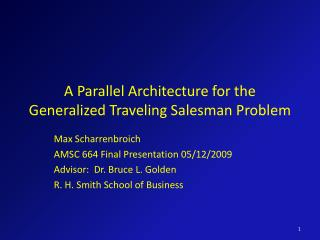A Parallel Architecture for the Generalized Traveling Salesman Problem