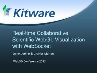 Real-time  Collaborative Scientific WebGL Visualization with  WebSocket