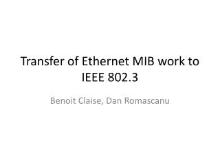 Transfer of Ethernet MIB work to IEEE 802.3
